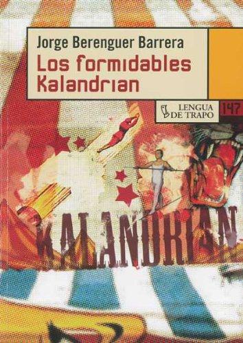 Los formidables kalandrian / The formidable kalandrian: Jorge Berenguer Barrera