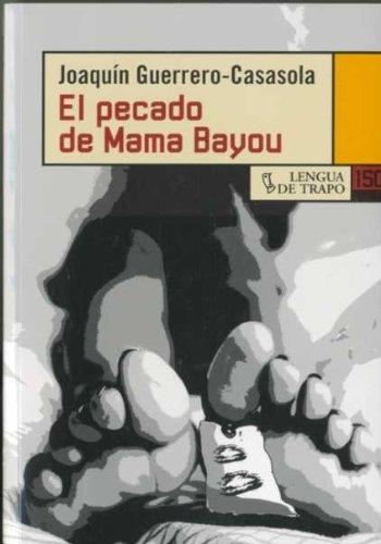 9788483810460: El pecado de Mama Bayou (Spanish Edition)