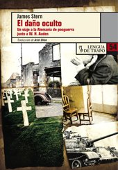 9788483810620: El dano oculto / The Hidden Damage: Un viaje por la Alemania de la postguerra junto a W.H. Auden / A Personal Pilgrimage With W.h. Auden to Postwar ... Lenguas / Other Languages) (Spanish Edition)