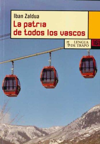 9788483810699: La patria de todos los vascos / The home of all Basques (Nueva Biblioteca) (Spanish Edition)