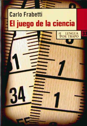 9788483810712: El juego de la ciencia