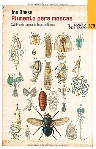 9788483811184: Alimento para moscas (Nueva Biblioteca)