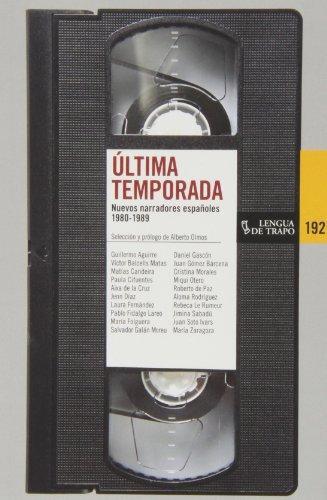 9788483811504: Última Temporada. Nuevos Narradores Españoles, 1980-1989 (Nueva Biblioteca)
