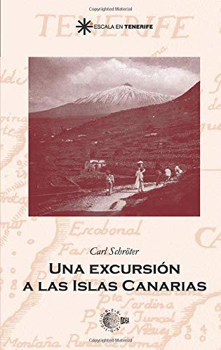9788483820278: Una Excursión A Las Islas Canarias (Spanish Edition)
