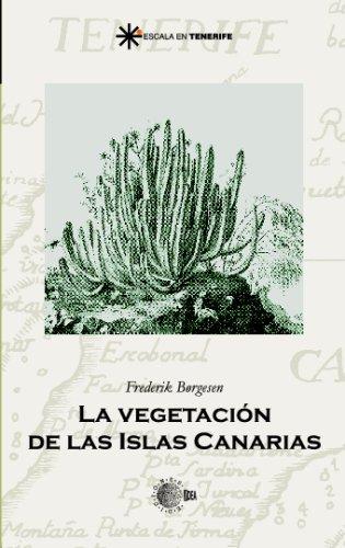 9788483820339: La Vegetacion De Las Islas Canarias