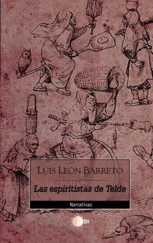 9788483821039: Las Espiritistas de Telde (Spanish Edition)