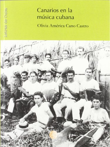 9788483821169: Canarios En La Música Cubana