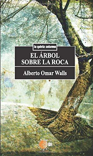 9788483821817: El Árbol Sobre La Roca (Spanish Edition)