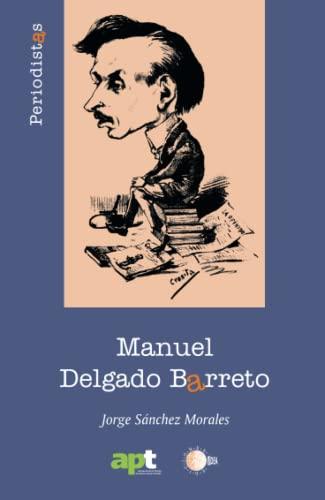 Manuel Delgado Barreto - Morales, Jorge Sánchez