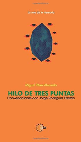 9788483825150: Hilo de Tres Puntas (Spanish Edition)