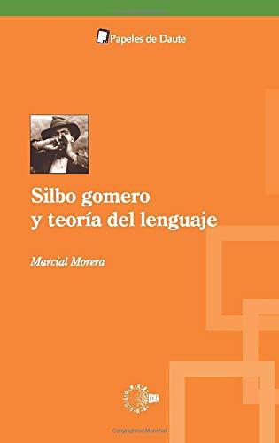 9788483825594: Silbo Gomero y Teoría del Lenguaje (Spanish Edition)