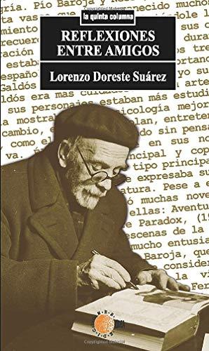 9788483826171: Reflexiones Entre Amigos (Spanish Edition)