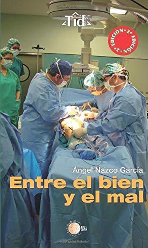 9788483826409: Entre el Bien y el Mal (Spanish Edition)