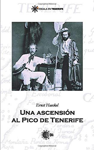 9788483827321: Una Ascensión al Pico de Tenerife (Spanish Edition)