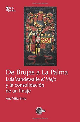 9788483828212: DE BRUJAS A LA PALMA