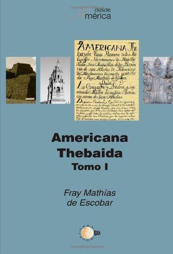 9788483829516: Americana Thebaida Tomo 1 (Spanish Edition)