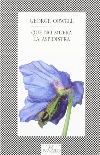 9788483830017: Que no muera la aspidistra (Fabula (tusquets))