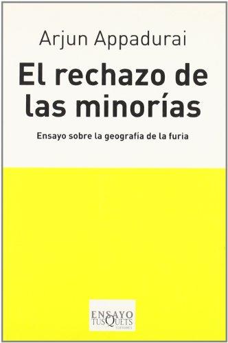 9788483830123: El rechazo de las minorías (Ensayo (tusquets))