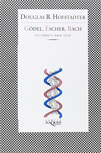 9788483830246: Gödel, Escher, Bach: Un eterno y grácil bucle (Fabula (tusquets))