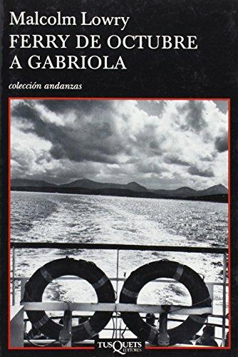 9788483830338: Ferry de octubre a Gabriola (Coleccion Andanzas) (Spanish Edition)