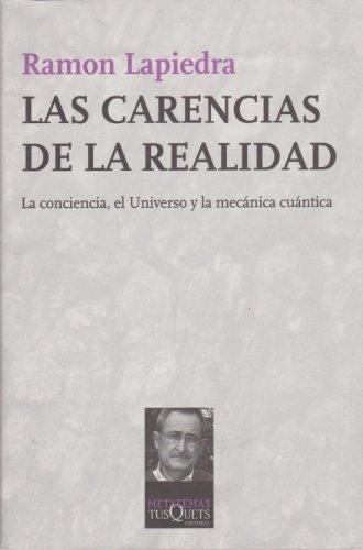 Las carencias de la realidad: La conciencia,: Lapiedra, Ramon