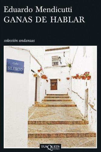 9788483830482: Ganas de hablar (Andanzas/ Adventures) (Spanish Edition)