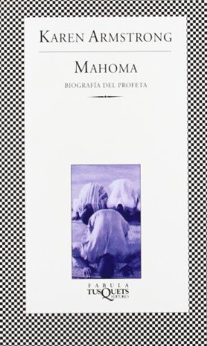 9788483830550: Mahoma. Biografia del Profeta (Fabula (Tusquets Editores)) (Spanish Edition)