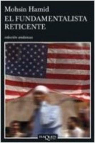 9788483830567: Fundamentalista reticente, El (Spanish Edition)