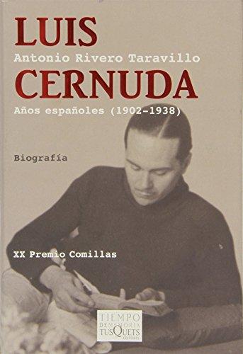 9788483830628: LUIS CERNUDA A¥OS ESPA¥OLES 1902-1938 XX PREMIO COMILLAS