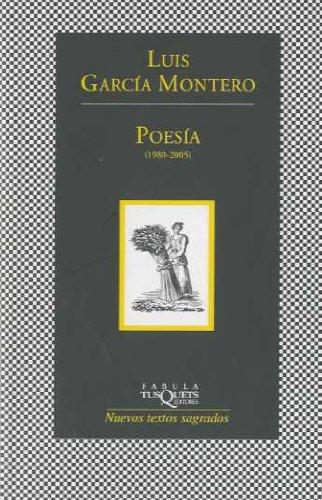 9788483830734: POESIA 1980-2005 - LUIS GARCIA MONTERO (Spanish Edition)