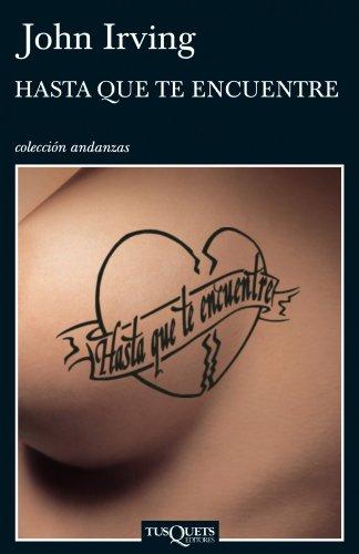 9788483830741: Hasta que te encuentre (Fabule Tusquets/Fable Tusquets) (Spanish Edition)
