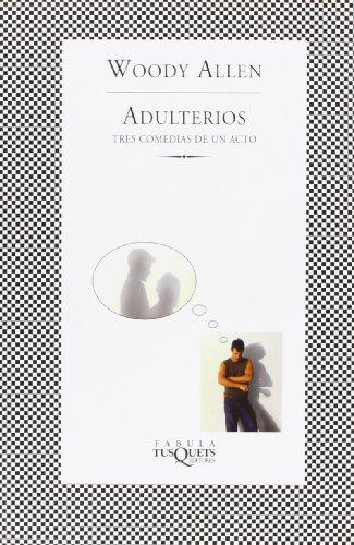 9788483830758: Adulterios: Tres comedias de un acto (FÁBULA)