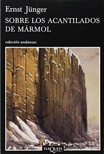 Sobre los acantilados de marmol/ On the: Junger, Ernst