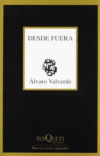9788483830826: Desde fuera (Marginales/ Marginals) (Spanish Edition)