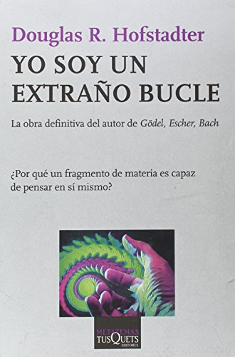 9788483830871: Yo soy un extrano bucle (Metatemas) (Spanish Edition)