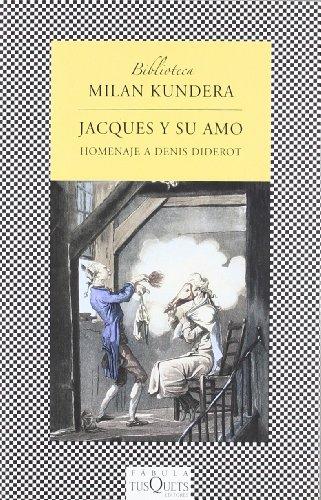 9788483831069: Jacques y su amo (Fabula: Biblioteca Milan Kundera/ Fable: Milan Kundera Library) (Spanish Edition)