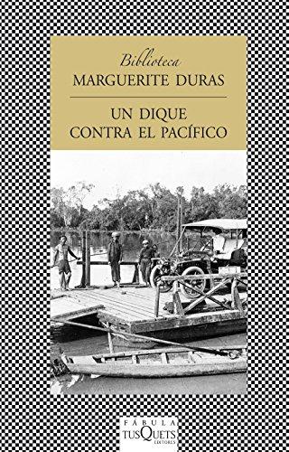 9788483831120: Un dique contra el Pacifico (Fabula (Tusquets Editores)) (Spanish Edition)