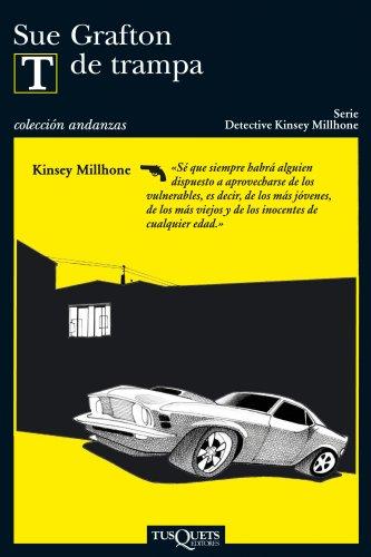 9788483831137: T de trampa (Detective Kinsey Millhone) (Spanish Edition)
