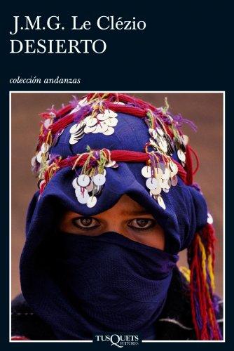 9788483831434: Desierto (Spanish Edition) (Coleccion Andanzas)