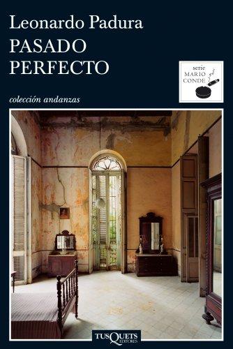 9788483831472: Pasado perfecto (Mario Conde) (Spanish Edition)