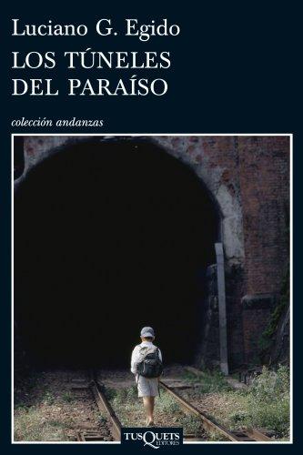 9788483831564: Los túneles del paraíso (.)