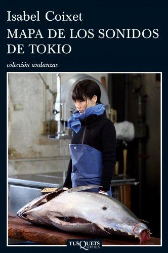 9788483831717: Mapa de los sonidos de Tokio (Coleccion Andanzas) (Spanish Edition)