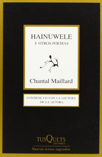 9788483831847: Hainuwele y otros poemas (Marginales. Nuevos Textos Sagrados) (Spanish Edition)