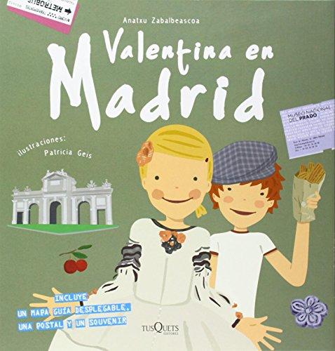 9788483831861: Valentina en Madrid (Spanish Edition)