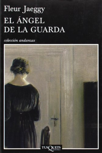 9788483832028: El angel de la guarda (Coleccion Andanzas) (Spanish Edition)