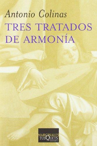 9788483832035: Tres tratados de armonía (Volumen Independiente)