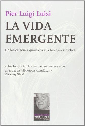 9788483832042: La vida emergente (Spanish Edition) (Metatemas: Libros Para Pensar la Ciencia)