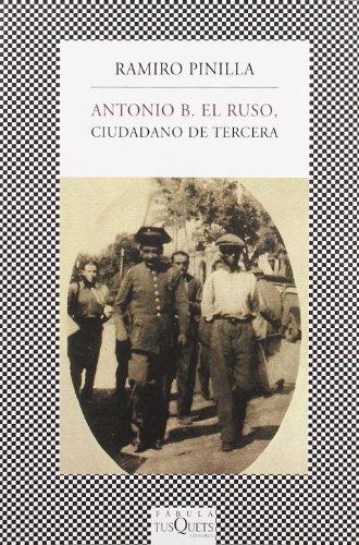 9788483832127: Antonio B. el Ruso, ciudadano de tercera (FÁBULA)
