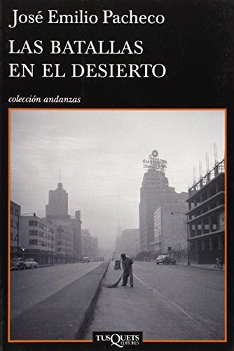 9788483832356: Las batallas en el desierto (Coleccion Andanzas) (Spanish Edition)