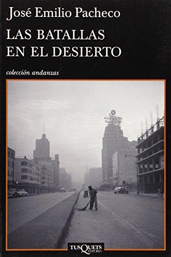 9788483832356: Las batallas en el desierto (Andanzas) (Spanish Edition)